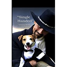 Single Handed: Keith Maze and His Dog Wishbone
