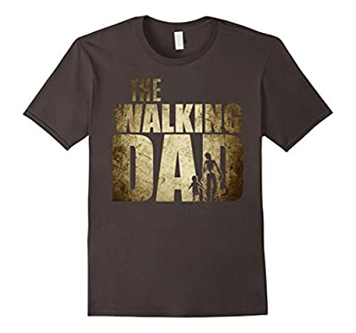 Walking Dad T-shirt | Funny Shower Gift Father's Day