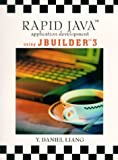 img - for Rapid Java Application Development: Using Jbuilder 3 by Y. Daniel Liang (1999-12-27) book / textbook / text book