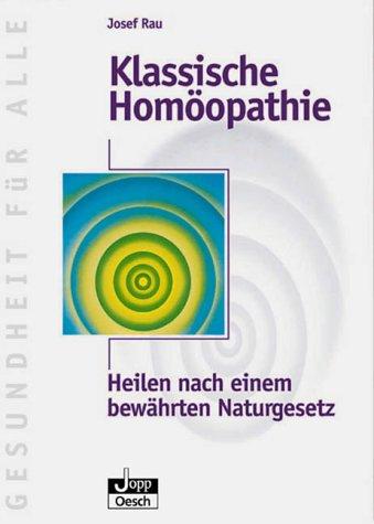 Klassische Homöopathie