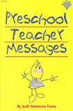 Preschool Teacher Messages, Estes, Judi S., 0866539182
