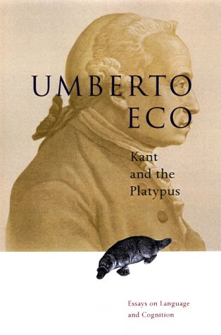 Kant and the Platypus: Essays