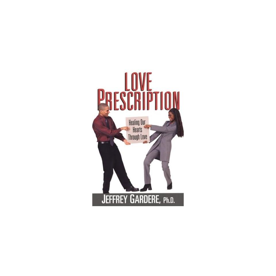 Love Prescription Ending the War Between Black Men and Women