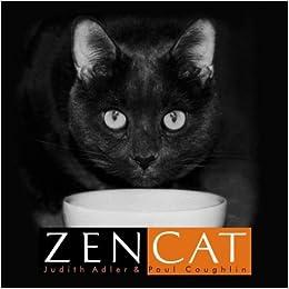 Zen Cat Judith Adler Paul Coughlin Amazon Books