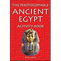 The Photocopiable Ancient Egypt Activity Book