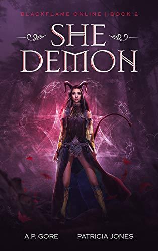 She Demon: BlackFlame Online Book 2 (LitRpg Adventure)