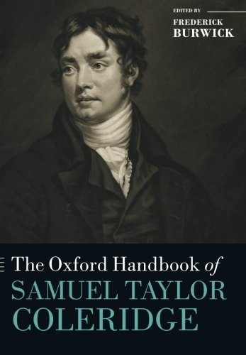 The Oxford Handbook of Samuel Taylor Coleridge (Oxford Handbooks)