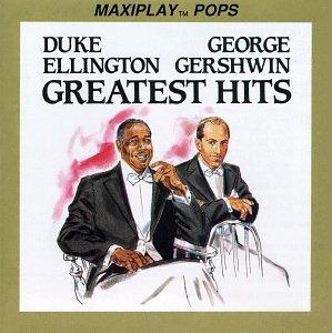 Ellington/Gershwin Greatest Hits