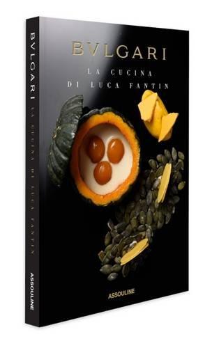 La Cucina di Luca Fantin: by Bulgari - Bulgari Uk