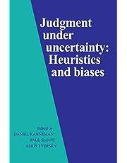 Judgment under Uncertainty: Heuristics and Biases