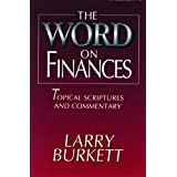 The Word on Finances: Topical  Scriptures and Commentary