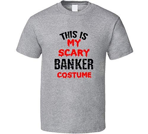 SHAMBLES TEES This is My Scary Banker Costume Tee Funny Halloween Party Occupation T Shirt L Sport Grey -