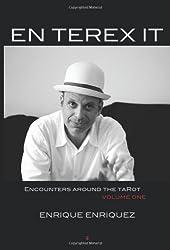 En Terex It: Encounters Around Tarot: Volume 1