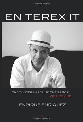 Download EN TEREX IT: ENCOUNTERS AROUND TAROT: VOLUME 1 ebook