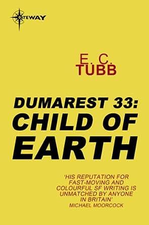 Amazon com: Child of Earth: The Dumarest Saga Book 33