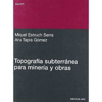 Topografía subterránea para minería y obras (Politext)