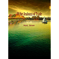 Of the Jealousy of Trade (English Edition)