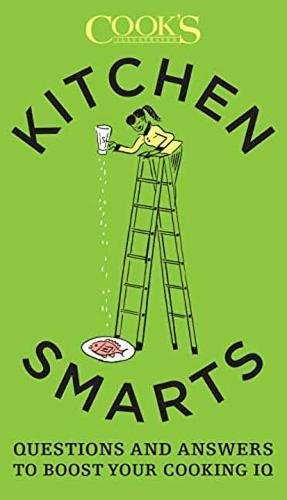 Kitchen Smarts: Questions and Answers to Boost Your Cooking (Cooks Kitchen)
