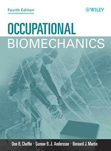 Occupational Biomechanics [Chaffin, Don B. - Andersson, Gunnar B. J. - Martin, Bernard J.] (Tapa Dura)