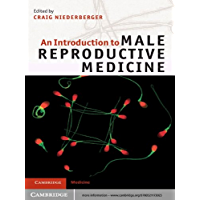 An Introduction to Male Reproductive Medicine (English Edition)