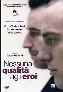 Nessuna Qualita' Agli Eroi [Italia] [DVD]