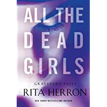 All the Dead Girls (Graveyard Falls Book 3)