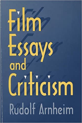 film essays and criticism wisconsin studies in film rudolf  film essays and criticism wisconsin studies in film rudolf arnheim 9780299152642 com books