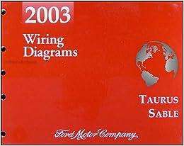 2003 Ford Taurus & Mercury Sable Wiring Diagrams Manual Original: Ford:  Amazon.com: BooksAmazon.com