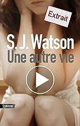 Une autre vie extrait (French Edition)