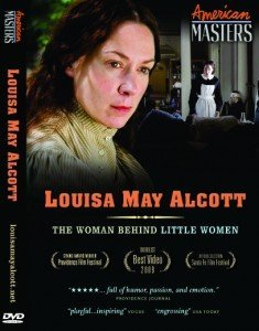 (Louisa May Alcott : The Woman Behind Little Women : PBS American Masters)