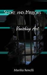 Smoke and Mirrors: Vanishing Act (Volume 2)