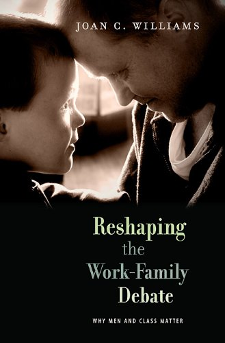 Book cover from Reshaping the Work-Family Debate: Why Men and Class Matter (The William E. Massey Sr. Lectures in the History of American Civilization) by Joan C. Williams