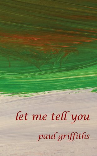 Let Me Tell You (Reality Street Narrative) [Paul Griffiths] (Tapa Blanda)