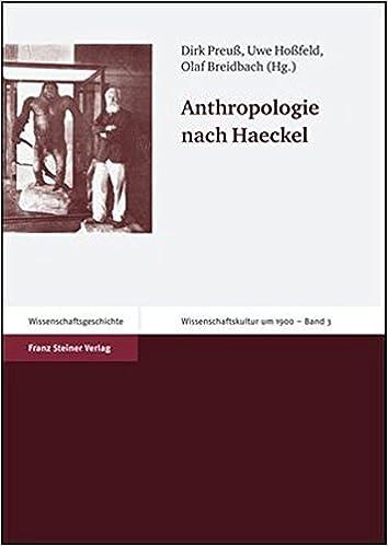 Book Anthropologie Nach Haeckel (Wissenschaftskultur Um 1900)