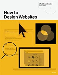 How to Design Websites (Portfolio (Laurence King))