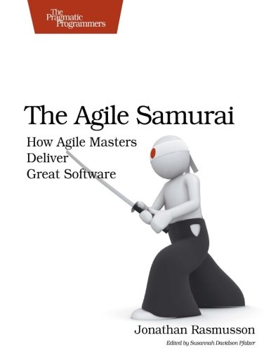 The Agile Samurai: How Agile Masters Deliver Great Software (Pragmatic Programmers) by Brand: Pragmatic Bookshelf