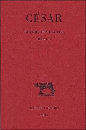 Livres gratuits Guerre des Gaules, tome 1 : livres I-IV pdf, epub