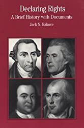 Declaring Rights: A Brief History with Documents (Bedford Cultural Editions Series)