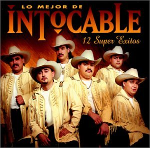 Mejor De Intocable - 12 Super Exitos