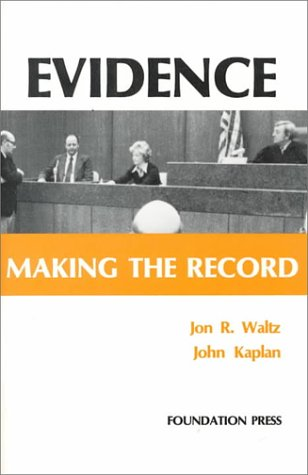 Evidence: Making the Record (Coursebook)