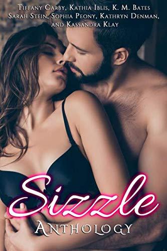 Sizzle Anthology by Independently published