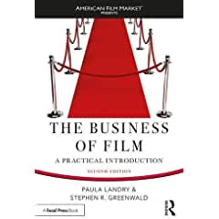 The Business of Film: A Practical Introduction from Focal Press