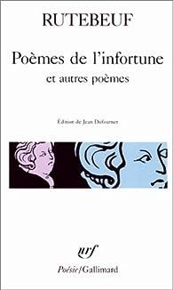 Poèmes de l'infortune et autres poèmes par  Rutebeuf
