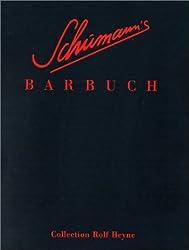 Schumanns Barbuch. Drinks und Stories