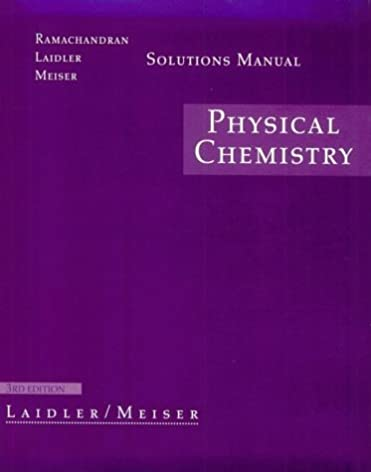 physical chemistry solutions manual keith j laidler john h rh amazon com Student Solutions Manual Physics Solutions Manual
