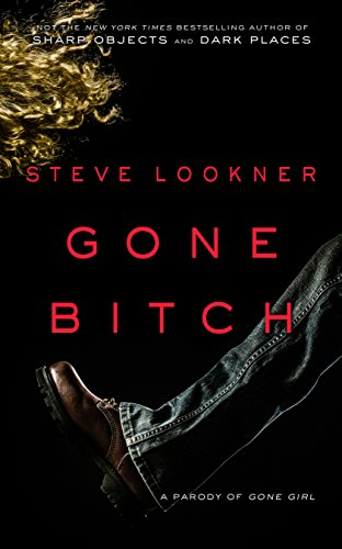 Gone Bitch A Parody Of Girl By Lookner Steve