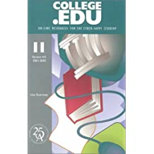 College Edu: On-Line Resources for the Cyber-Savvy Student