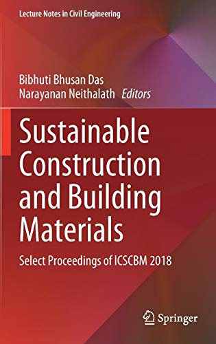 Sustainable Construction and Building Materials: Select Proceedings of ICSCBM 2018