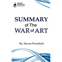 Summary of The War of Art By Steven Pressfield (Project Inspiration)