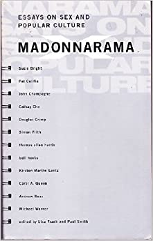 madonnarama essays on sex and popular culture lisa frank paul  madonnarama essays on sex and popular culture